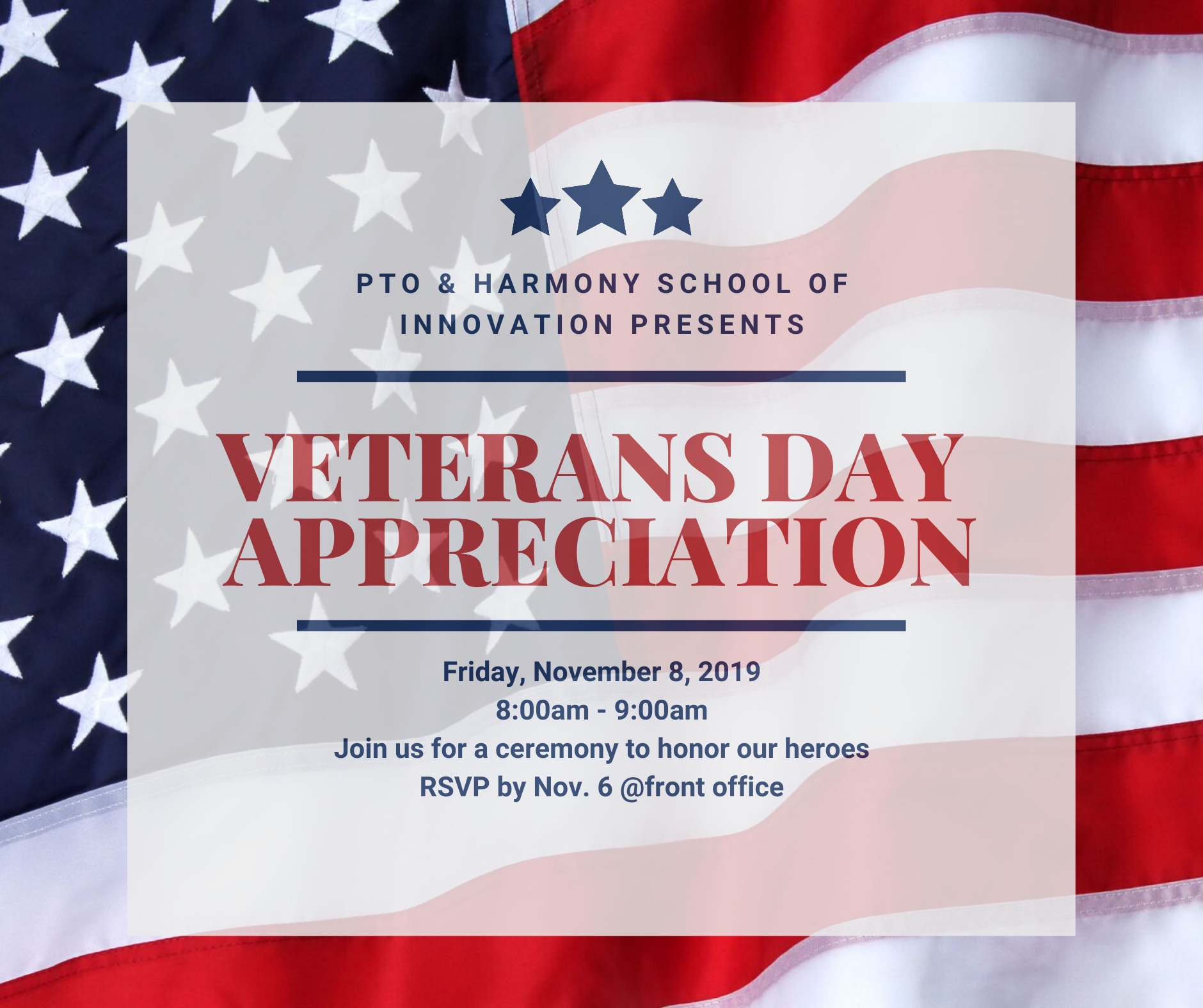An image of PTO & HSI Veterans Day Appreciation flier on Friday, November 8th, from 8-9am. RSVP at the front office