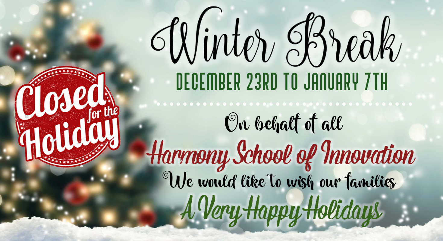 Christmas Break 2020 Winter Break from December st through January th, ! – Harmony