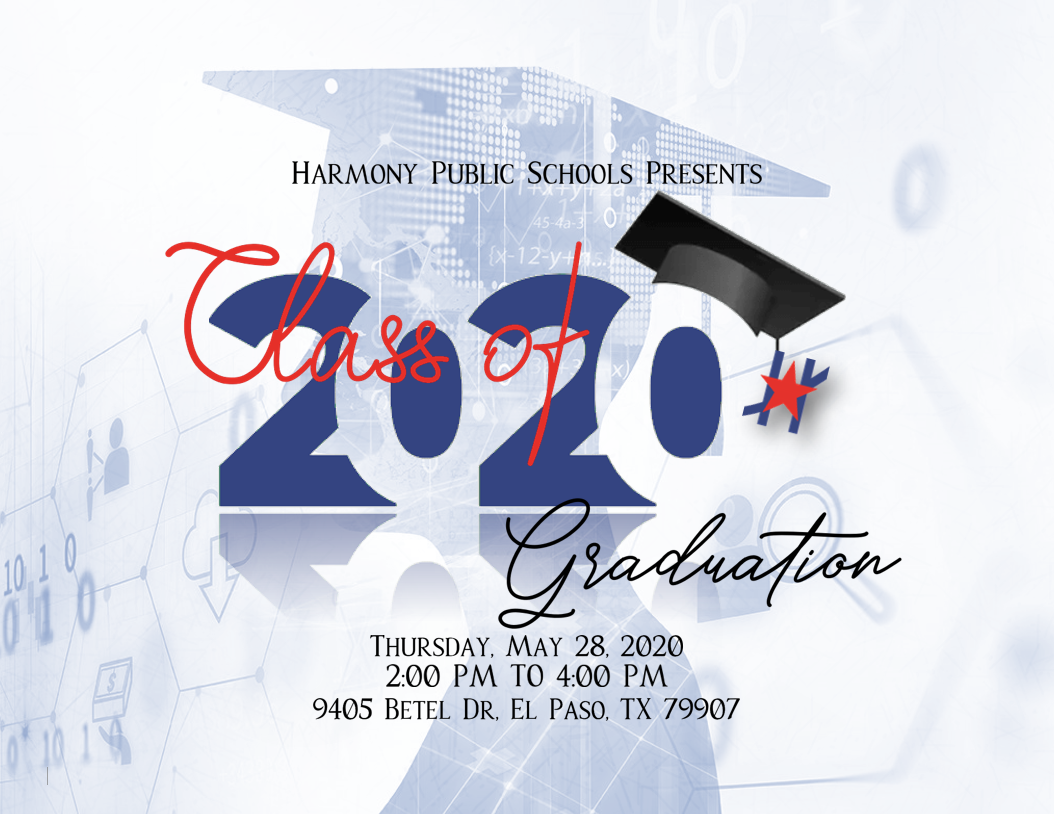 An image of the HPS Class of 2020 Graduation Ceremony flier on Thursday, May 28th, 2020, from 2-4 pm at 9405 Betel Dr, El Paso, TX 79907
