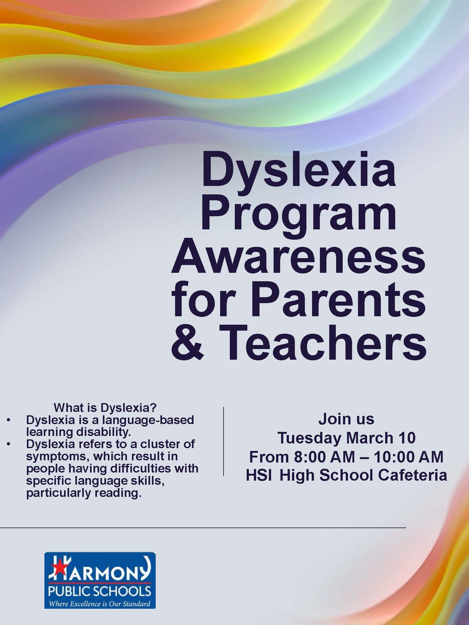 An image of the Dyslexia Program Awareness flyer on Tuesday, March 10th, 2020, from 8-10 AM in the HSI High School Cafeteria.